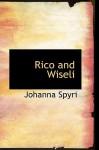Rico and Wiseli - Johanna Spyri