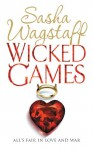 Wicked Games - Sasha Wagstaff