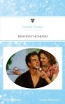 Mills & Boon : Heavenly Husband (Guardian Angels) - Carolyn Greene