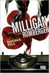 The Bronx Kill - Peter Milligan, James Romberger