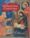 Approaching Christmas - Jane Williams