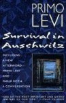 Survival in Auschwitz - Primo Levi, Stuart J. Woolf, Philip Roth