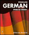 German Phrase Book, The Penguin: New Third Edition - Jill Norman, Jill Norman