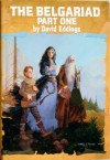 The Belgariad, Vol. 1: Pawn of Prophecy, Queen of Sorcery, Magician's Gambit (The Belgariad, #1-3) - David Eddings