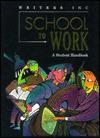 School to Work: A Student Handbook - Patrick Sebranek, Dave Kemper, Verne Meyer, John Van Rys, Christian R. Krenzke