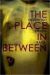 The Place In Between - Steven Rage