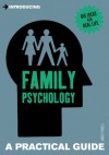 Introducing Family Psychology: A Practical Guide - James Powell