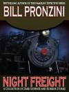 Night Freight - Bill Pronzini
