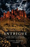 Desert Intrigue: The Adventures of John and Julia Evans - Linda Weaver Clarke