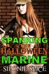 Spanking the Halloween Marine - Sidonie Spice