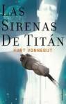 Las Sirenas de Titan - Kurt Vonnegut