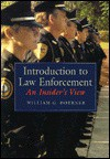 Law Enforcement: An Insider's View - William G. Doerner