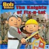 The Knights of Fix-a-Lot (Bob the Builder (8x8)) - Hot Animation