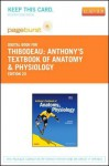 Anthony's Textbook of Anatomy & Physiology - Pageburst E-Book on Vitalsource (Retail Access Card) - Gary A. Thibodeau, Kevin T. Patton