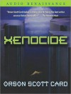 Xenocide: Ender Saga Series, Book 3 (MP3 Book) - Scott Brick, Orson Scott Card, Gabriell De Cuir