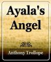 Ayala's Angel - Anthony Trollope