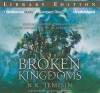 The Broken Kingdoms - N.K. Jemisin, Casaundra Freeman