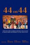 Forty-Four on 44 - Lita Hooper, Sonia Sanchez, Michael Simanga