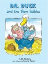 Dr. Duck and the New Babies - Fred Ehrlich, H.M. Ehrlich