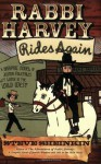 Rabbi Harvey Rides Again: A Graphic Novel of Jewish Folktales Let Loose in the Wild West - Steve Sheinkin
