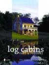 Log Cabins: Past & Present - Tommi Jamison, Tina Skinner