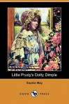 Little Prudy's Dotty Dimple (Dodo Press) - Sophie May