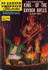 Classics Illustrated 107 of 169 : King of the Khyber Rifles - Talbot Mundy
