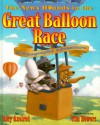 The News Hounds In The Great Balloon Race: A Geography Adventure - Amy Axelrod