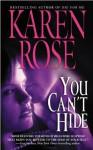 You Can't Hide - Karen Rose