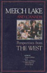 Meech Lake and Canada: Perspectives from the West - Roger Gibbins, Howard Palmer, Brian Rusted, David Taras
