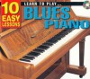 LEARN TO PLAY BLUES PIANO: 10 EASY LESSONS - Peter Gelling