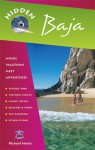 Hidden Baja: Including Tijuana, Ensenada, Mulege, La Paz, and Los Cabos - Richard Harris