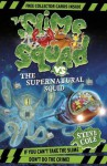 The Slime Squad Vs The Supernatural Squid - Steve Cole