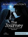 The Journey Children's Edition: Walking The Road To Bethlehem - Adam Hamilton, Daphna Lee Flegal