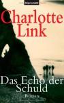 Das Echo der Schuld - Charlotte Link