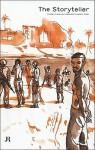 The Storyteller - Claire Gilman, Okwui Enwezor, Margaret Sundell
