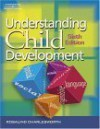 Understanding Child Development: For Adults Who Work with Young Children - Rosalind Charlesworth, Dilek Buchholz