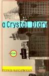 A Crystal Diary - Frankie Hucklenbroich
