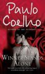 Winner Stands Alone (A Om) - Paulo Coelho