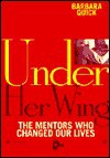 Under Her Wing - Barbara Quick