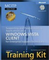 MCITP Self-Paced Training Kit (Exam 70-622): Supporting and Troubleshooting Applications on a Windows Vista? Client for Enterprise Support Technicians - Tony Northrup, J.C. MacKin