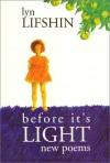 Before It's Light - Lyn Lifshin