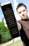 Unlikely Disciple: A Sinner's Semester at America's Holiest University - Kevin Roose