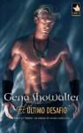 El último desafío - Gena Showalter