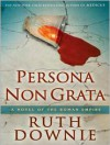 Persona Non Grata - Ruth Downie