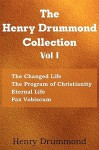 The Henry Drummond Collection Vol. I - Henry Drummond
