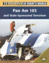 Pan Am 103 and State-Sponsored Terrorism - Michael Paul, David Downing