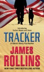 Tracker: A Short Story Exclusive - James Rollins