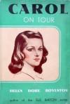 Carol on Tour - Helen Dore Boylston