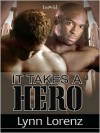 It Takes A Hero - Lynn Lorenz